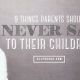 Nine Things Parents Should Never Say