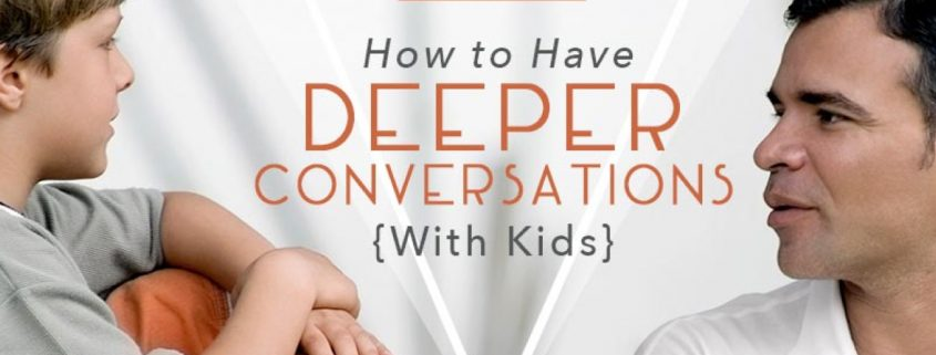 deeper-conversations-with-kids